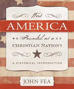 Cover of the book Was America Founded As a Christian Nation? by John Fea
