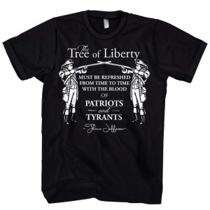sol237-the-tree-of-liberty-must-be-refreshed-from-time-to-time-with-the-blood-of-patriots-and-tyrants.-t-shirt.-1_treeofliberty.117