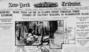 "Newspaper with the headline : ""More than 140 die as flames sweep through three stories of factory building in Washington Place"""