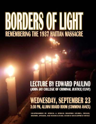 "Poster with title ""Borders of Light: Remembering the 1937 Haitian Massacre"" and showing lit candles"