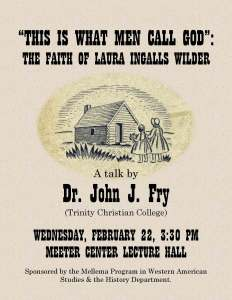 Poster for the talk features the title and speaker name and a woodcut drawing from the original Little House book.